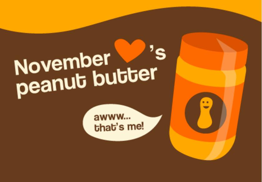 November Loves Peanut Butter